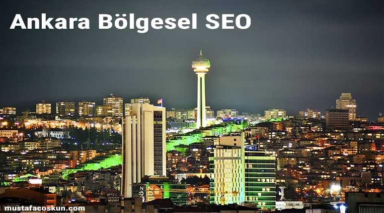 Ankara Lokal ve Bölgesel SEO Hizmeti